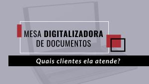 mesa digitalizadora de documentos